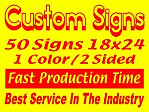 50 18x24 1color 2sided Yard Signs Real Estate Campaign Political Business