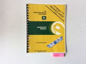 John Deere 84 Round Bale Mover And Feeder Operator s Manual Ome78010