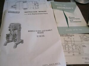 Hobart H600 And H 600 t Mixers Instruction Manual W replacement Parts Info