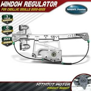 Power Window Regulator W O Motor For Cadillac Deville 2000 2005 Front Right