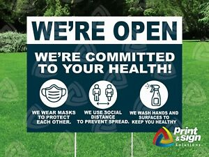 19cowid We Are Open Health18 x24 Sign Coroplast Printed Double Sided W Stand