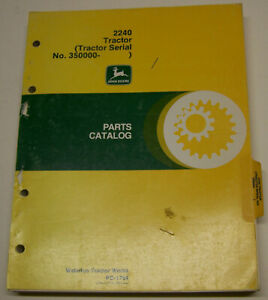John Deere 2240 Tractor Dealer Parts Catalog Pc 1764 Sn 350 000