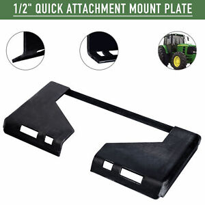 1 2 Hd Quick Tach Attachment Mount Plate Skid Steer Adapter Bobcat Skid Steer