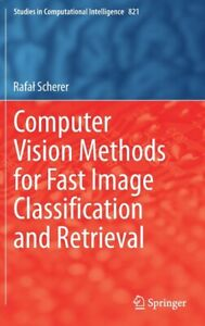 Computer Vision Methods for Fast Image Classiamp;#64257;cation and Retrieval $135.91