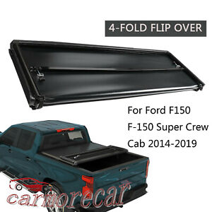 Soft 4 fold Tonneau Cover 6 5ft Bed For Ford F150 F 150 Super Crew Cab 2014 2019