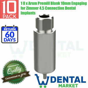10 X Arum Premill Blank 10mm Engaging For Zimmer 4 5 Connection Dental Implants