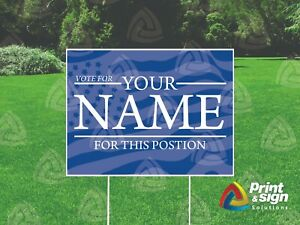 Campaign Vote Custom Yard Sign Coroplast Double Sided Print 18 X 24 Free Stand