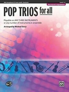 POP TRIOS FOR ALL: E-FLAT ALTO SAXOPHONE  E-FLAT CLARINET By Michael Story *VG+*
