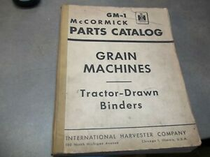 Gm 1 Grain Machines Tractor drawn Binders Parts Catalog Revised 7 56 Ih