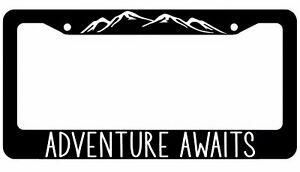 Adventure Awaits License Plate Frame Hiking Mountain Life Cover
