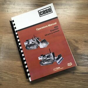 Case 450 Crawler Loader Dozer Operators Manual Owners Book S n Prior To 3038436