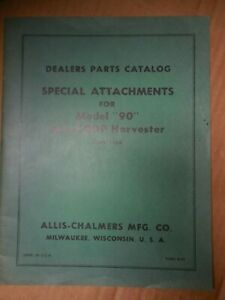 Allis chalmers Special Attachments Model 90 All crop Harvester Parts Manual