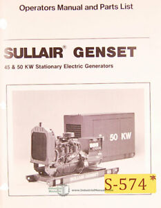 Sullair 45 50 Kw Genset Stationary Electric Generators Operation Parts Manual