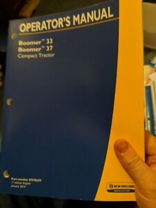 New Holland Boomer 33 And Boomer 37 Compact Tractor Operator s Manual Oem