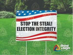 Stop Election Integrity Yard Sign Single Sided Print Full Color 18 X 24