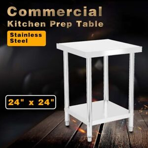 Stainless Steel 24 x24 Commercial Kitchen Prep Work Table Restaurant Working Fu