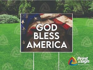 God Bless America 18 x24 Sign Coroplast Printed Double Sided With Free Stand