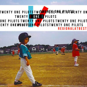 TWENTY ONE PILOTS REGIONAL AT BEST CD $15.98