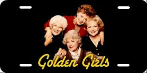 The Golden Girls License Plate New Car Tag Metal Aluminum Usa Black