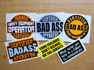 6pk Funny Hard Hat Stickers Heavy Equipment Operator Bad Ass Crane Lift Decals