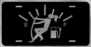 Funny Gas Gauge Girl Vanity Front License Plate Tag