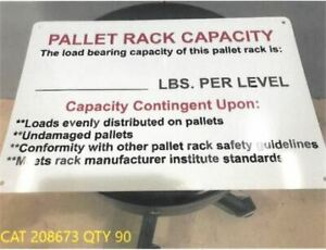 lots Of 10 Plastic Pallet Rack Capacity Signs 18x12x1 8 Inch