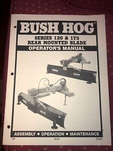 Bush Hog Series 120 And 175 6 Rear Mounted Blade Operators Manual