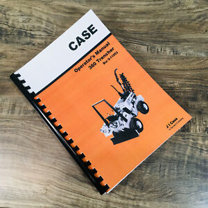 Case 360 Trencher Operators Manual Owners Book Maintenance Also Backhoe Attach