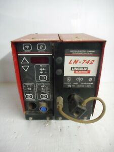 Lincoln Electric Model Ln 742 Wire Feeder