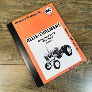 Allis Chalmers D10 D12 Tractor Operators Series I Manual Owners Sn 1001 up Book
