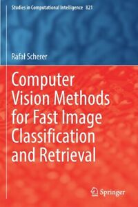 Computer Vision Methods For Fast Image Classiamp;#64257;Cation And Retrieval $113.48