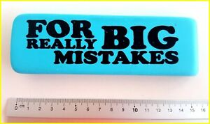 For Really Big Mistakes Turquoise Pencil Eraser Rubber Xlarge Giant Oversized