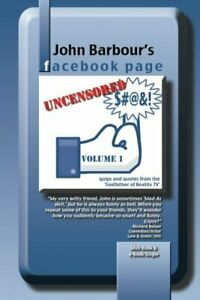 John Barbour s Facebook Page Uncensored Quips And Quotes brand New