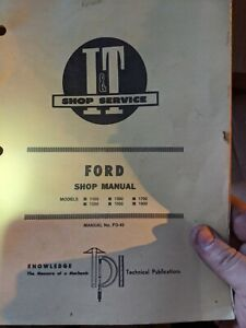 I t Ford 1100 1200 1300 1500 1700 1900 Tractor Shop Service Manual Fo 40 1983
