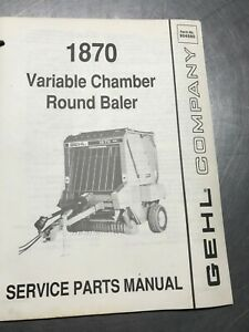 Gehl 1870 Variable Chamber Round Baler Service Parts Manual