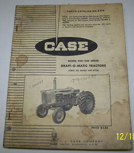 Case 430 530 Series Draft o matic Tractors Parts Catalog A979 Sn 8297801 After