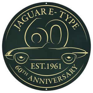 Jaguar E Type Metal Round Sign 60th Anniversary 14 Pre Drilled Holes 214 758