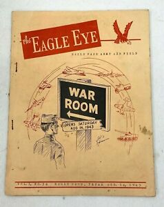 1943 Us Army Air Field Eagle Pass the Eagle Eye Booklet