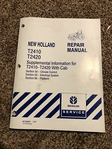 New Holland T2410 T2420 Tractor With Cab Electrical Hvac Service Repair Manual