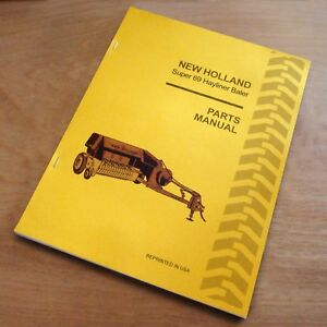 New Holland Super 69 Hay Baler Hayliner Parts Catalog Book List Manual Nh