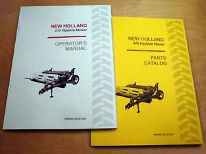 New Holland 479 Haybine Mower Conditioner Operator s And Parts Manual Catalog Nh