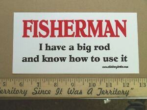 Fisherman Big Rod Funny Fishing Bumper Sticker Decal