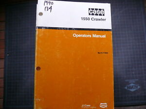 Case 1550 Crawler Tractor Dozer Owner Operator Operation Manual Book Guide Ih