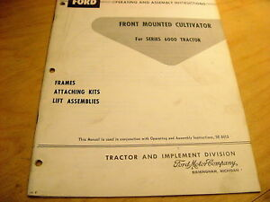 Ford Front Mount Cultivator Operator s Manual 6000