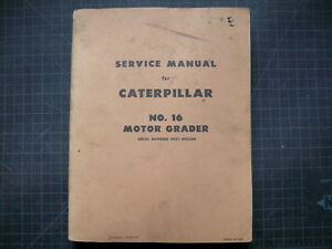 Cat Caterpillar 16 Motor Grader Repair Shop Service Manual Road Overhaul Plow