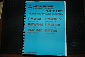 Mitsubishi caterpillar Pallet Walkie Forklift Parts Manual Book Spare Cat 1994