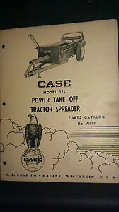 Vintage Case Model 125 Pto Tractor Spreader Parts Catalog No A739