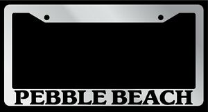 Chrome License Plate Frame Pebble Beach Auto Accessory Novelty 2500