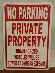 Lot Of 3 No Parking Private Property Towed 12 x18 Aluminum Sign