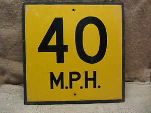Vintage Wooden 40 Mph Speed Limit Street Sign Old Antique Signs Goverment 7620